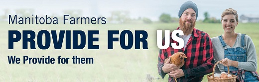 Manitoba Farmers Provide for US. WE provide for them.