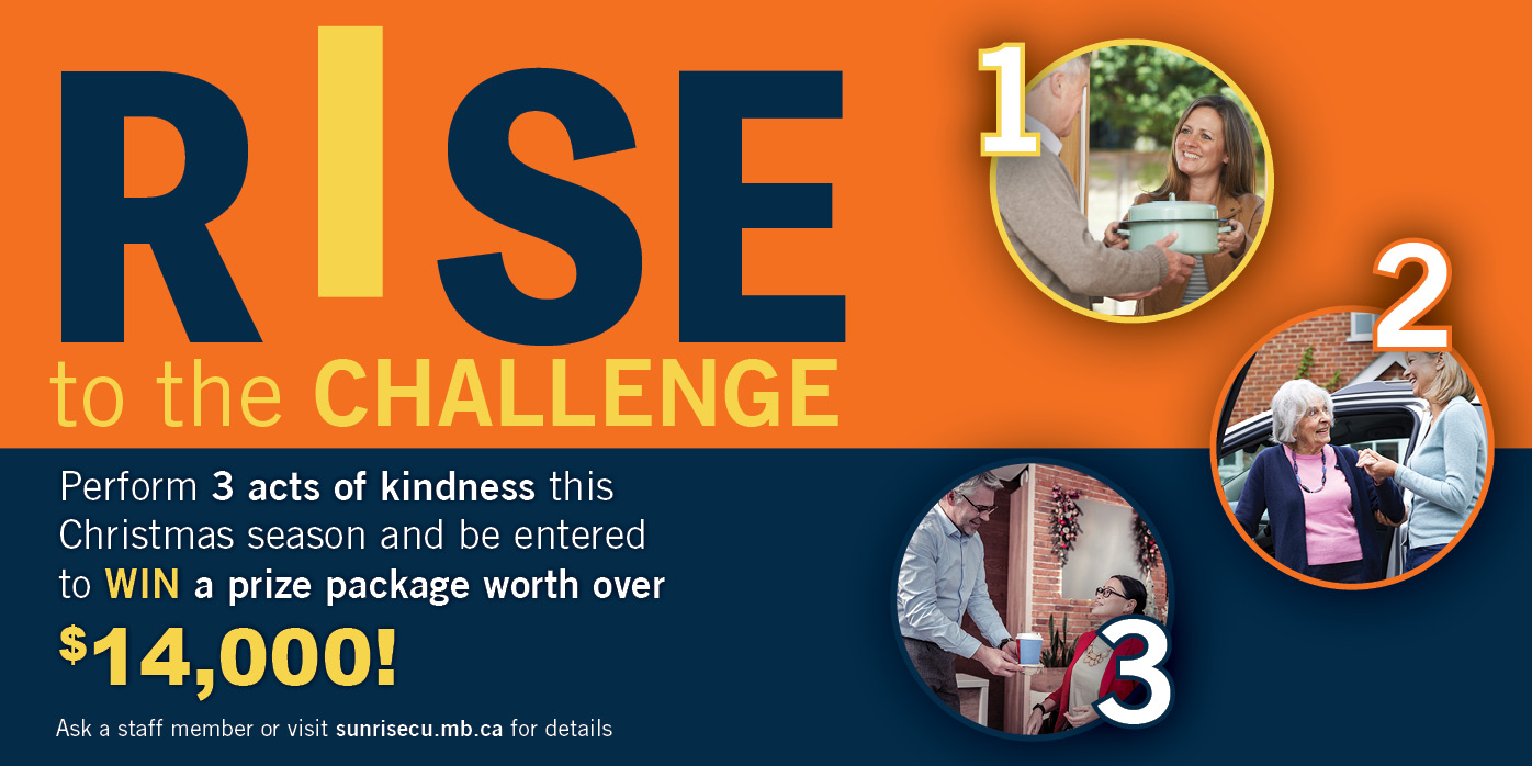 Rise to the Challenge. Perform three acts of kindness this December and WIN!