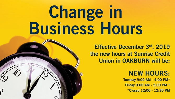 Change in Operating Hours for Oakburn Branch